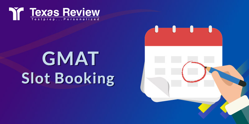GMAT Slot Booking