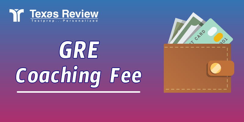 Gre Coaching Fee