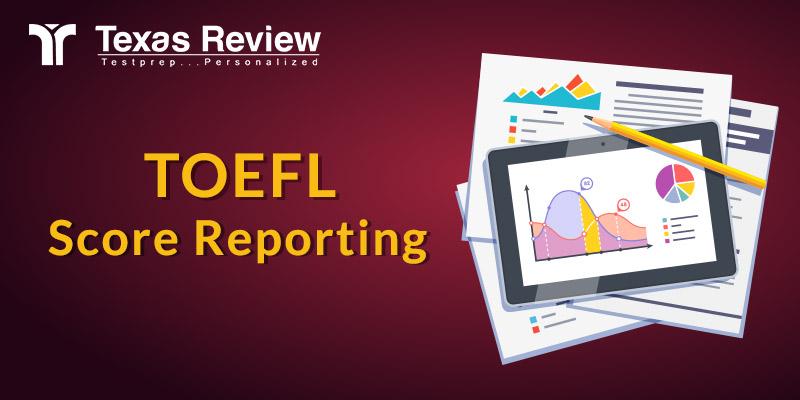 TOEFL Score reporting