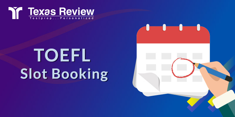 TOEFL Slot Booking