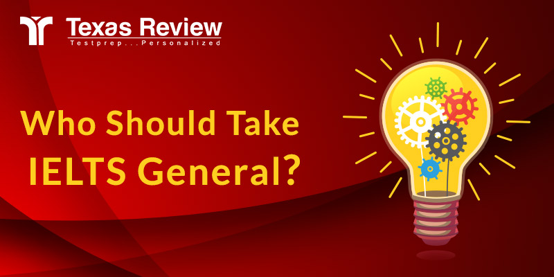 Who Should Take IELTS General