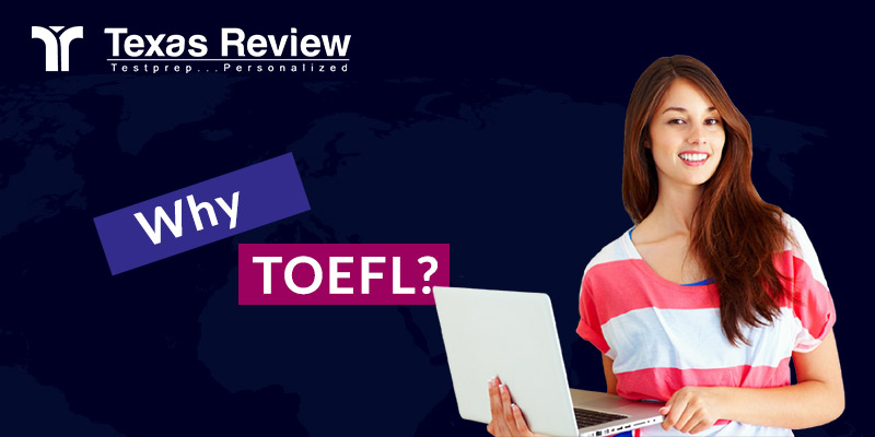 Why TOEFL?